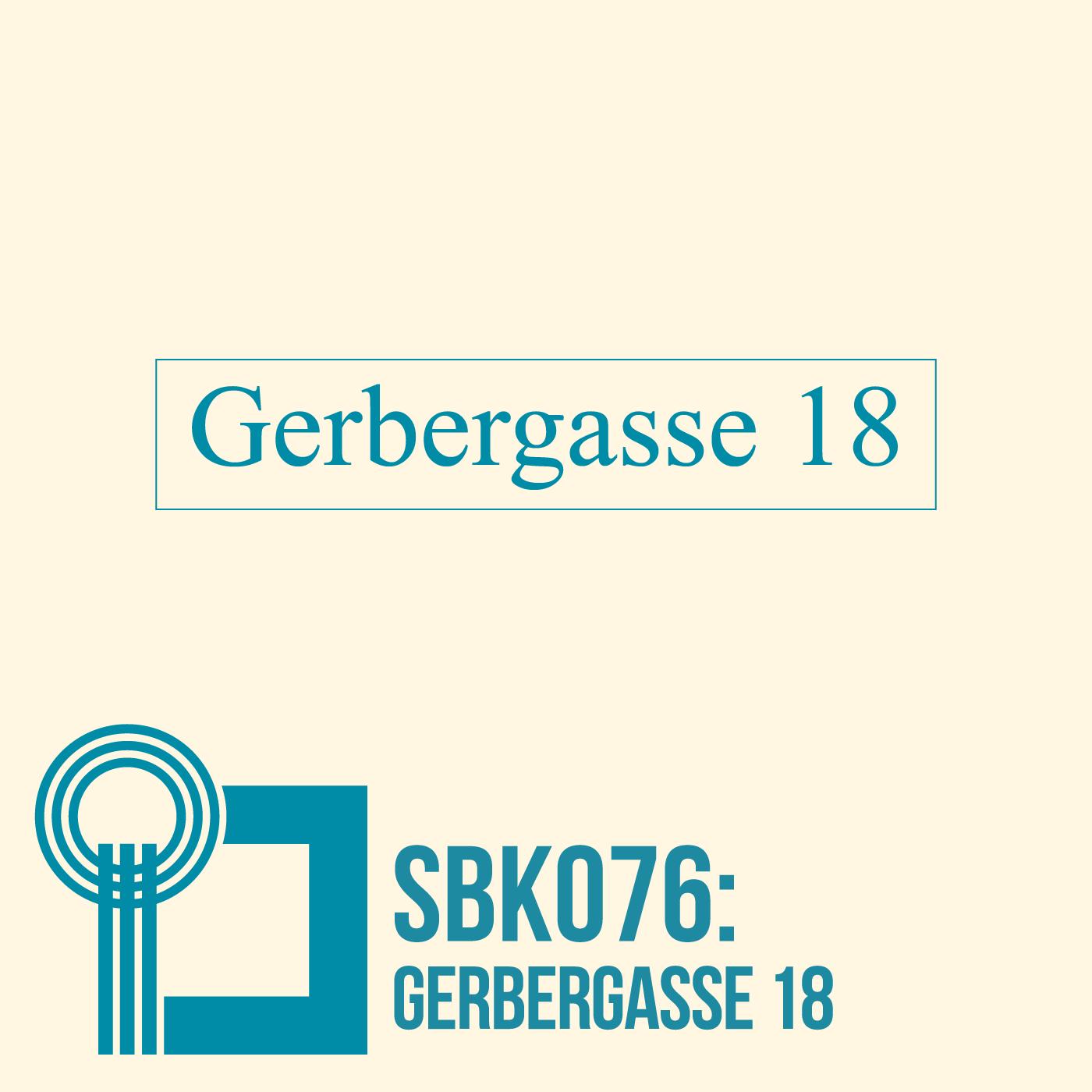 SBK076 Gerbergasse 18